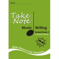 TAKE NOTE MUSIC: STUDENT WRITING BOOK 2 2E