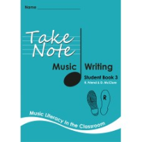 TAKE NOTE MUSIC: STUDENT WRITING BOOK 3 2E
