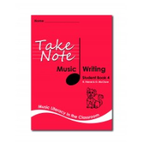 TAKE NOTE MUSIC: STUDENT WRITING BOOK 4 2E