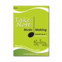 TAKE NOTE MUSIC: MUSIC MAKING FOR RECORDER & TUNED PERCUSSION WORKBOOK + CD