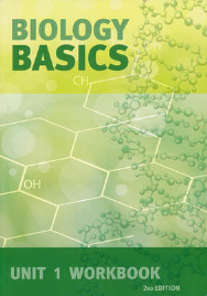 BIOLOGY BASICS UNIT 1 WORKBOOK