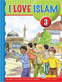 I LOVE ISLAM 3 TEXTBOOK (WITH CD)