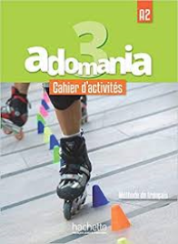 ADOMANIA 3/A2 WORKBOOK & CD & PARCOURS DIGITAL CODE