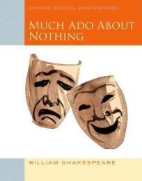 OXFORD SCHOOL SHAKESPEARE MUCH ADO ABOUT NOTHING