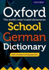 OXFORD SCHOOL GERMAN DICTIONARY (NEW ED 2017)