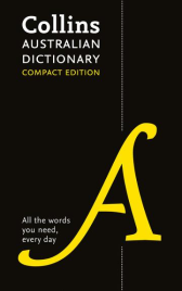 COLLINS AUSTRALIAN COMPACT DICTIONARY H/B 7E