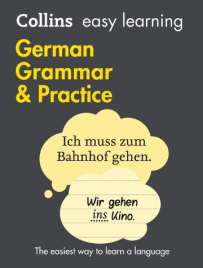 COLLINS EASY LEARNING GERMAN GRAMMAR AND PRACTICE 2E