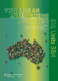 INDUSTRY AND ENTERPRISE: TOWARDS AN ENTERPRISING AUSTRALIA VCE UNITS 3&4 4E