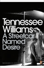 A STREETCAR NAMED DESIRE: PENGUIN MODERN CLASSICS