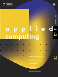 NELSON APPLIED COMPUTING VCE UNITS 1&2 STUDENT BOOK + 1 EBOOK ACCESS CODE FOR 26 MONTHS 7E