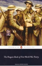 THE PENGUIN BOOK OF FIRST WORLD WAR POETRY: PENGUIN CLASSICS