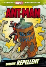 A MIGHTY MARVEL CHAPTER BOOK: ANT-MAN - ZOMBIE REPELLENT