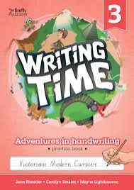 WRITING TIME BOOK 3 STUDENT BOOK: VICTORIAN MODERN CURSIVE