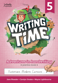 WRITING TIME BOOK 5 STUDENT BOOK: VICTORIAN MODERN CURSIVE