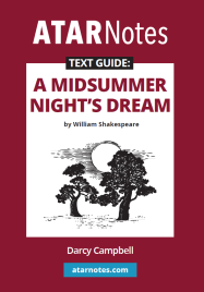 ATAR NOTES TEXT GUIDE: A MIDSUMMER NIGHT'S DREAM BY WILLIAM SHAKESPEARE