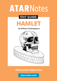 ATAR NOTES TEXT GUIDE: HAMLET BY WILLIAM SHAKESPEARE