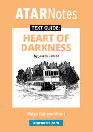 ATAR NOTES TEXT GUIDE: HEART OF DARKNESS BY JOSEPH CONRAD