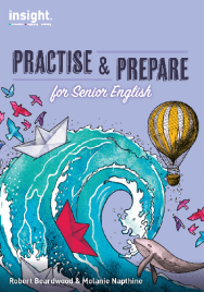 INSIGHT PRACTISE & PREPARE FOR SENIOR ENGLISH STUDENT BOOK