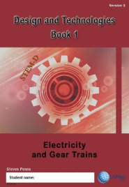 DESIGN & TECHNOLOGIES BOOK 1: ELECTRICITY AND GEAR TRAINS