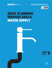 BASIC PLUMBING SERVICE SKILLS: WATER SUPPLY 3E