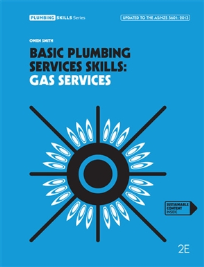 BASIC PLUMBING SERVICE SKILLS: GAS SERVICES 2E
