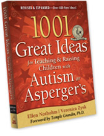 1001 GREAT IDEAS FOR TEACHING AND RAISING CHILDREN WITH ASD