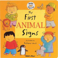 CHILD'S PLAY: MY FIRST ANIMAL SIGNS - WITH AUSLAN INSERT SHEET FOR SIGNS THAT DIFFER FROM BSL