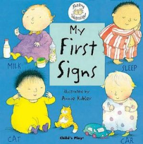 CHILD'S PLAY - MY FIRST SIGNS - WITH AUSLAN INSERT SHEET FOR SIGNS THAT DIFFER FROM BSL