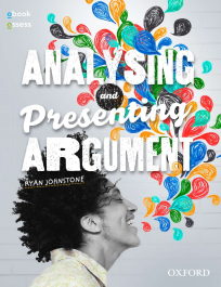 ANALYSING AND PRESENTING ARGUMENT STUDENT BOOK + OBOOK/ASSESS 5E