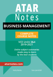 ATARNOTES VCE BUSINESS MANAGEMENT UNITS 3&4 NOTES 2E