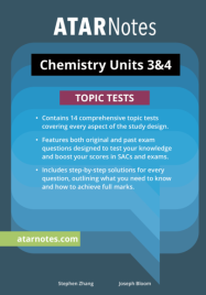 ATARNOTES VCE CHEMISTRY UNITS 3&4 TOPIC TESTS
