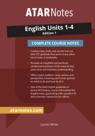 ATARNOTES VCE ENGLISH UNITS 1-4 NOTES 1E