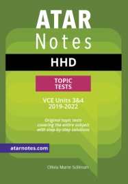 ATARNOTES VCE HEALTH & HUMAN DEVELOPMENT UNITS 3&4 TOPIC TESTS