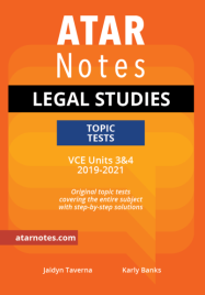 ATARNOTES VCE LEGAL STUDIES UNITS 3&4 TOPIC TESTS