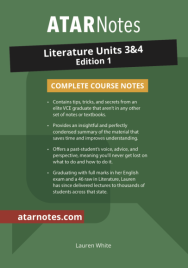 ATARNOTES VCE LITERATURE UNITS 3&4 NOTES 2E