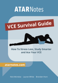 ATARNOTES VCE SURVIVAL GUIDE
