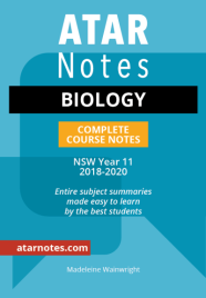 ATAR NOTES HSC: BIOLOGY YEAR 11 NOTES