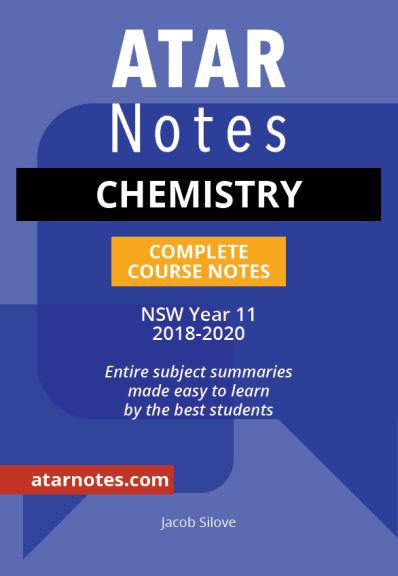 ATAR NOTES HSC: CHEMISTRY YEAR 11 NOTES