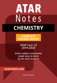 ATAR NOTES HSC: CHEMISTRY YEAR 12 NOTES