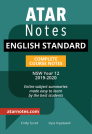 ATAR NOTES HSC: ENGLISH STANDARD YEAR 12 NOTES