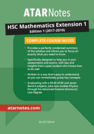 ATAR NOTES HSC: MATHEMATICS EXTENSION YEAR 12 NOTES