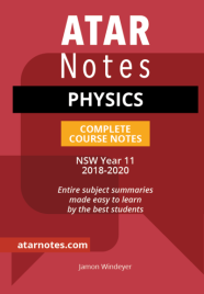 ATAR NOTES HSC: PHYSICS YEAR 11 NOTES