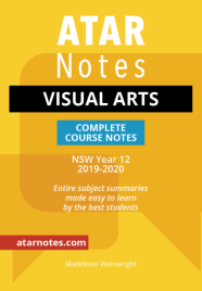 ATAR NOTES HSC: VISUAL ARTS YEAR 12 NOTES