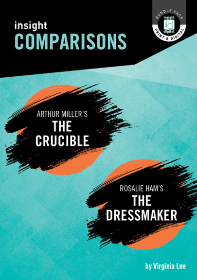 INSIGHT COMPARISONS: THE CRUCIBLE & THE DRESSMAKER + EBOOK BUNDLE