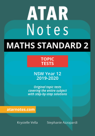 ATARNOTES HSC MATHS STANDARD 2 YEAR 12 TOPIC TESTS