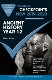 CAMBRIDGE CHECKPOINTS NSW ANCIENT HISTORY YEAR 12 2019-2020