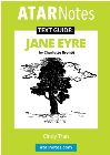 ATAR NOTES TEXT GUIDE: JANE EYRE BY CHARLOTTE BRONTE