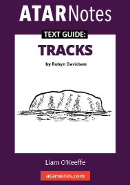 ATAR NOTES TEXT GUIDE: TRACKS BY ROBYN DAVIDSON