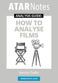 ATAR NOTES ANALYSIS GUIDE: HOW TO ANALYSE FILMS
