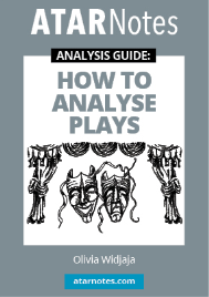 ATAR NOTES ANALYSIS GUIDE: HOW TO ANALYSE PLAYS